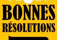 Bonnes résolutions 2017 : l'enquête de la rédaction